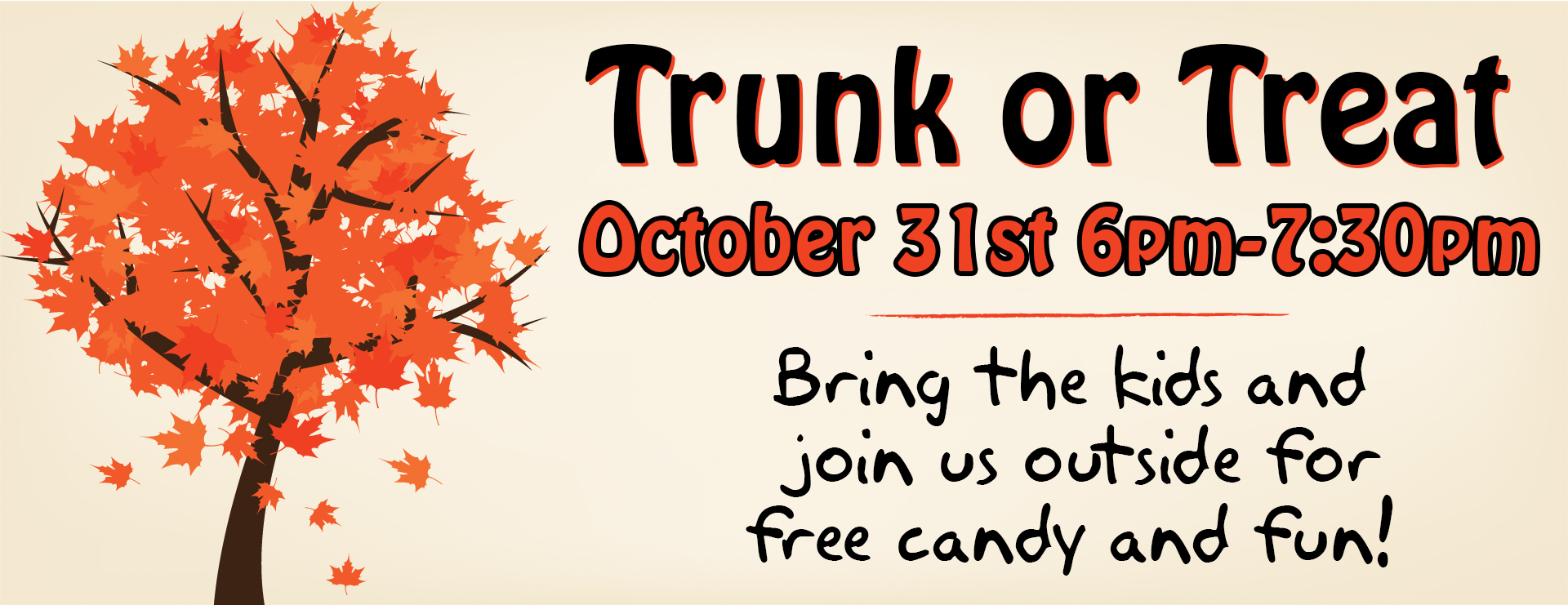 Trunk or Treat Wednesday October 31st at 6pm