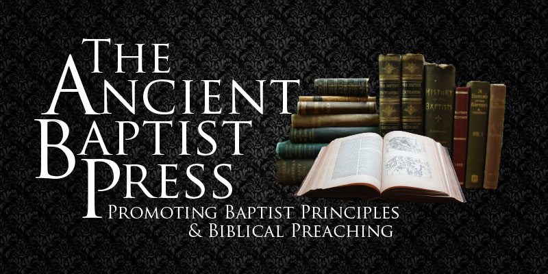 The Ancient Baptist Journal